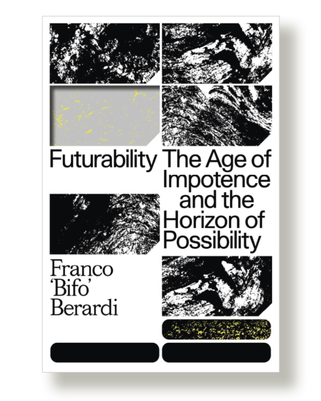 Futurability: The Age of Impotence and the Horizon of Possibility is Bifo's attempt to find in the middle of despair the signs of a possible joy, of possible ways to reverse the privatization of happiness. Though as the title suggests, the book strives to imagine a way out from the current impasse, the space for a mutinous alternative is not to be found in some faraway future, but right here and now. Courtesy: Giovanni Vimercati